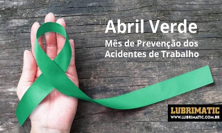 Abril Verde mobiliza pessoas para a prevenção de acidentes de trabalho